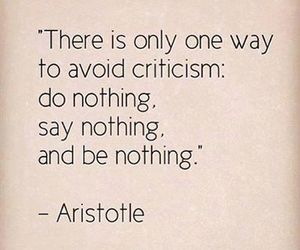 quotes, aristotle, and criticism image