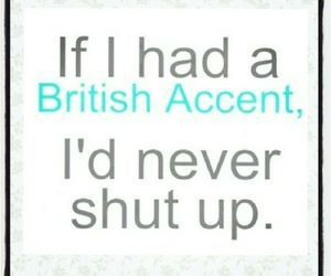 accent, british, and funny image