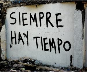 tiempo, frases, and siempre image