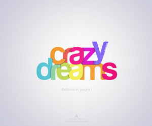 crazy, dreams, and tipography image