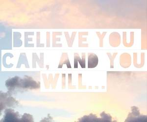 believe, quote, and clouds image