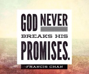 god, promise, and never image