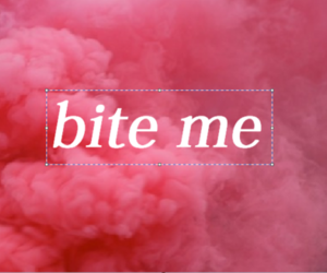 bite, bite me, and text image