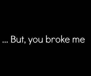 love, broke, and broken image
