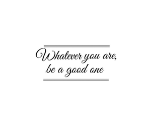 frase, be good, and life image