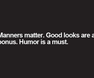 quote, humor, and manners image