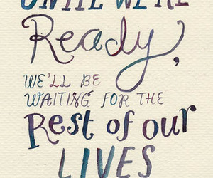 quotes, life, and ready image