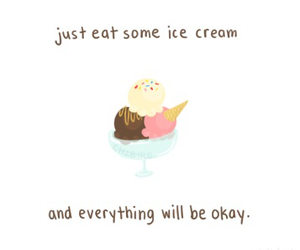 ice cream, quote, and life image