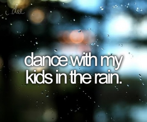 be me, kids, and rain image