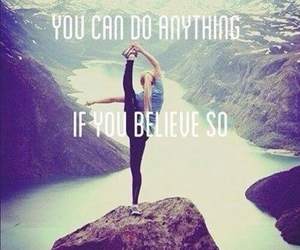 believe, quote, and anything image