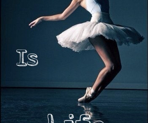 dance, life, and ballet image