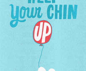 quote, chin up, and life image