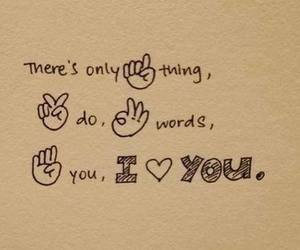 love, I Love You, and quotes image