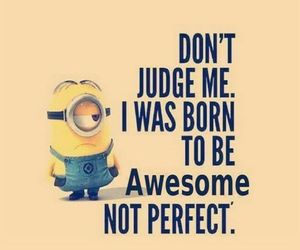quotes, i am awesome, and despicable me image