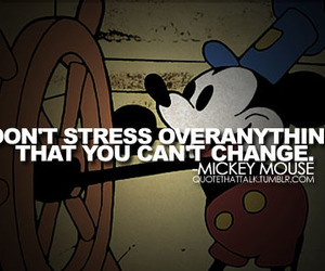 mickey mouse, quote, and change image