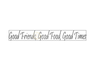 good times, good food, and good friends image