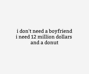boyfriend, donuts, and quote image