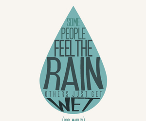 bob marley, quote, and rain image