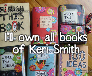 keri smith, wreck this journal, and books image