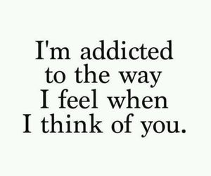 love, quotes, and addicted image