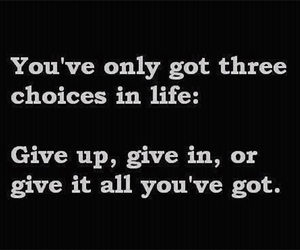 quotes, life, and give up image