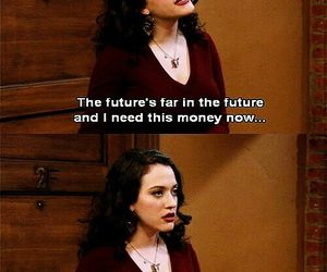 2 broke girls, funny, and quote image