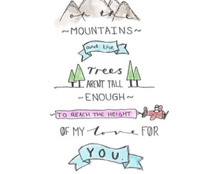 love, quote, and mountains image