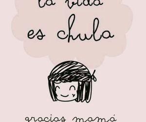 chula, gracias, and mama image