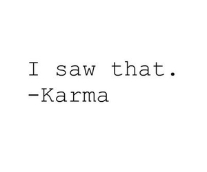 karma, quote, and saw image