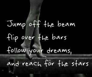 follow, gymnastics, and quote image