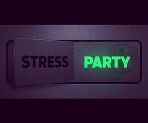party and stress image