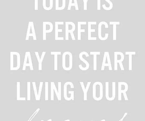 living, perfect, and quote image