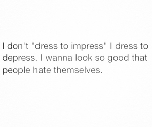 quotes, dress, and depress image