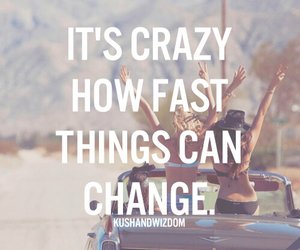 crazy, change, and quote image