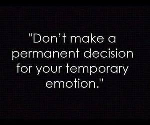 quote, decisions, and emotions image
