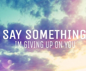 quote, say something, and sky image