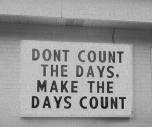 blackandwhite, count, and days image