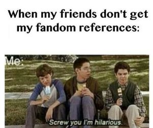 fandom, funny, and friends image