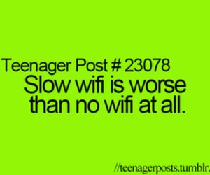 wifi, teenager post, and funny image