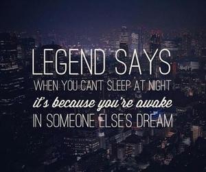 Dream, legend, and quotes image