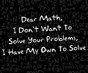 math, problem, and quote image