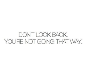 back, dont, and look image