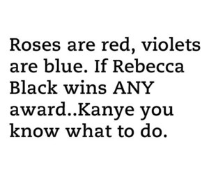 funny, text, and rebecca black image