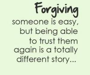quotes, trust, and forgiving image