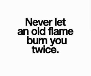 quotes, burn, and flame image