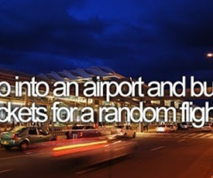 adventure, before i die, and free image