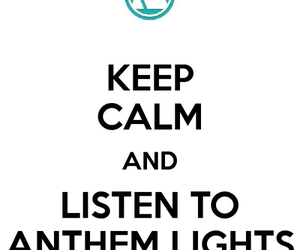 keep calm and anthem lights image