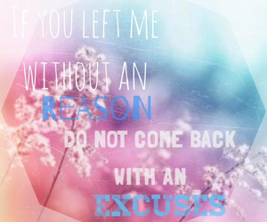 excuses, without reason, and quote image