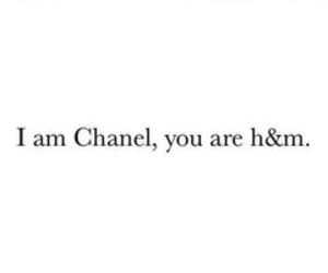 chanel, H&M, and quotes image
