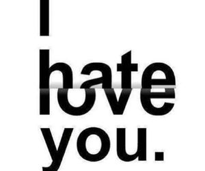 hate, loveyou, and sadness image